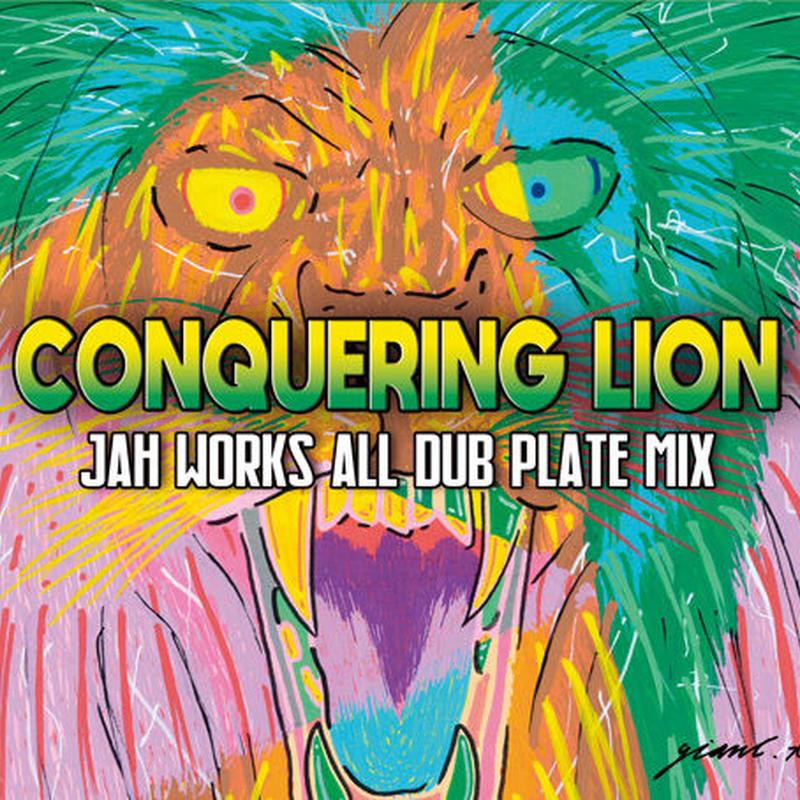 JAH WORKS-[CONQURING LION]
