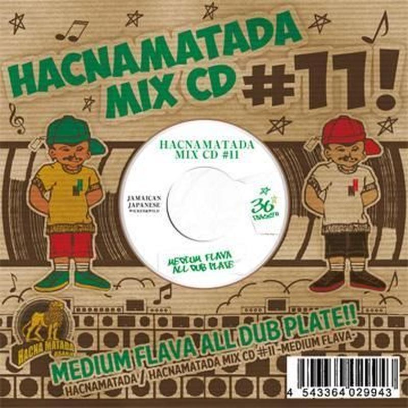 HACNAMATADA-[#11 MEDIUM FLAVA]