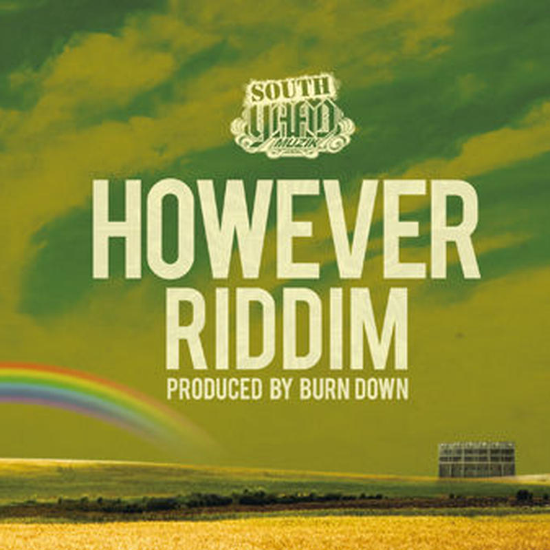 BURN DOWN-[HOWEVER RIDDIM]