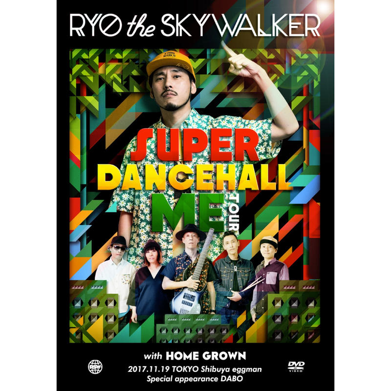 RYO THE SKYWALKER-[SUPER DANCEHALL ME TOUR With HOME GROWN]-(DVD)