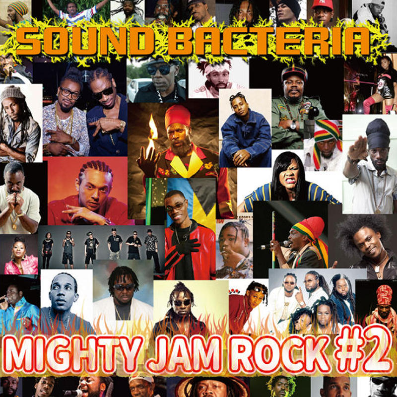 MIGHTY JAM ROCK-[SOUND BACTERIA #2]