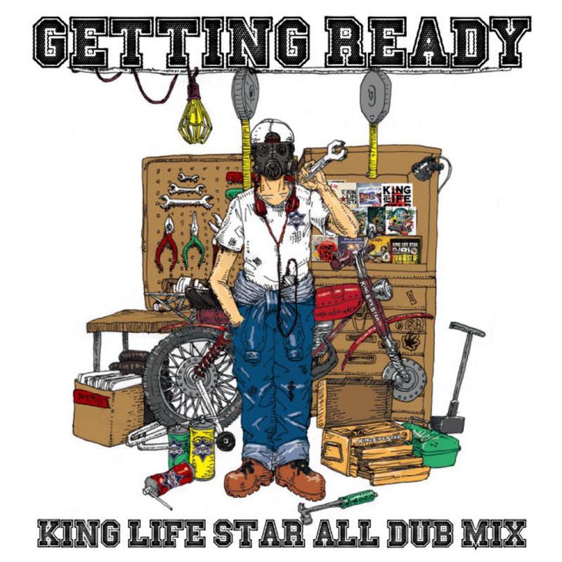 KING LIFE STAR-[ALL DUB MIX 2017-GETTING READY-]