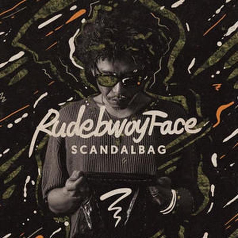 RUDEBWOY FACE-[SCANDAL BAG]