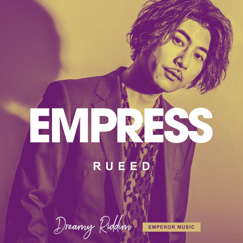 RUEED-[EMPRESS]