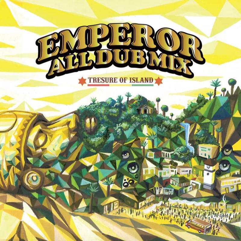EMPEROR ALL DUB MIX-[Treasure Of Island-(PC用)]
