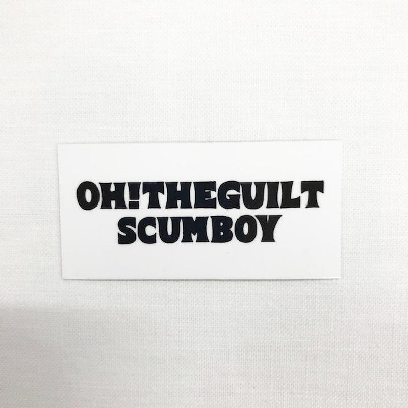 OH!THEGUILT/SCUMBOY 005 STICKER (ホワイトロゴ)
