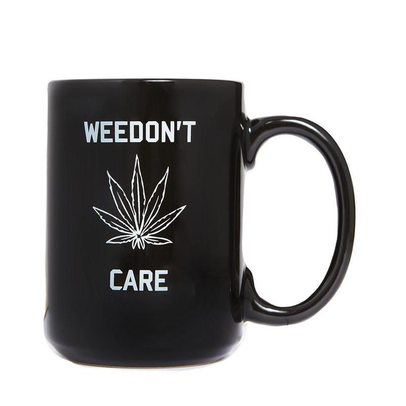 WEEDON'T CARE COFFEE MUG