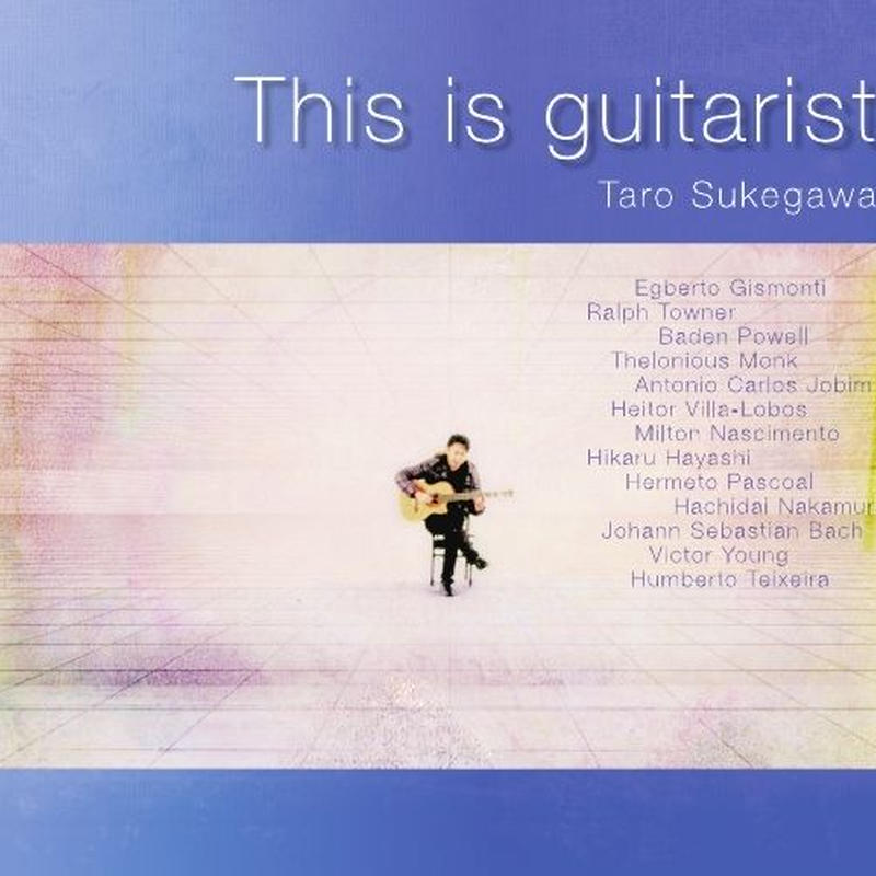 "CD ""This is guitarist"" 助川太郎"