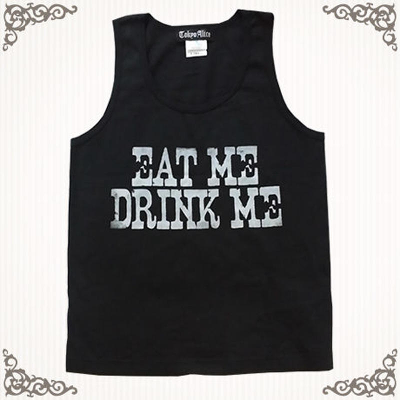 EAT ME DRINK ME