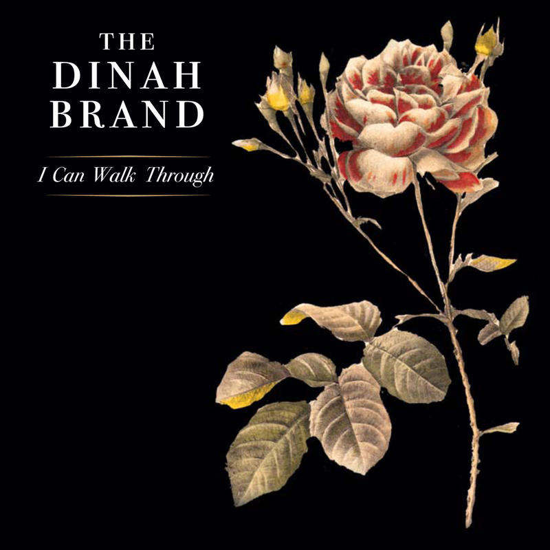 "Dinah Brand - ""I Can Walk Through"" (CD)"