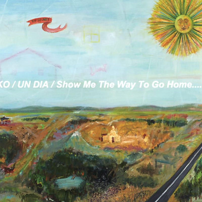 "EKKO作品集""UN DIA/Show me the way to go home"""