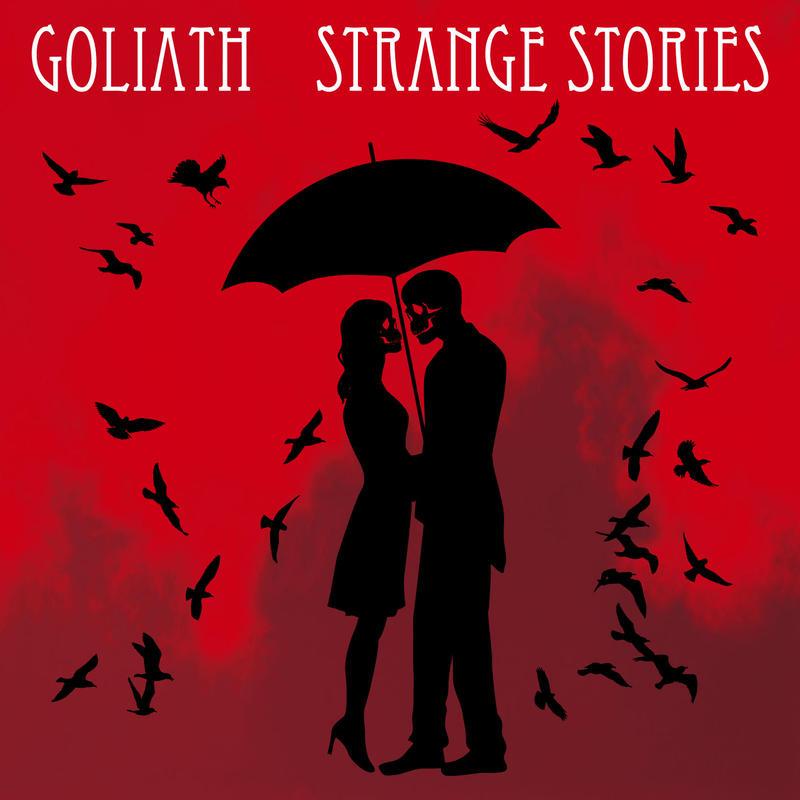 GOLIATH / 『STRANGE STORIES』