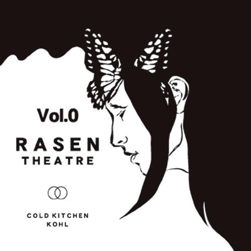 KOHL,COLD KITCHEN / RASEN THEATRE Vol.0