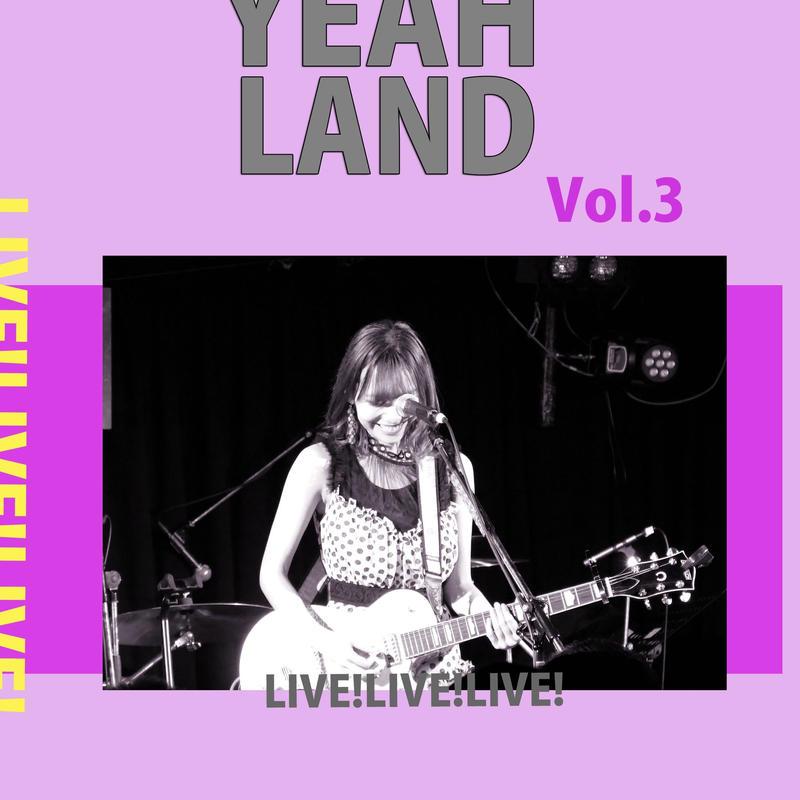 ZINE YEAH LAND vol.3〜LIVE〜