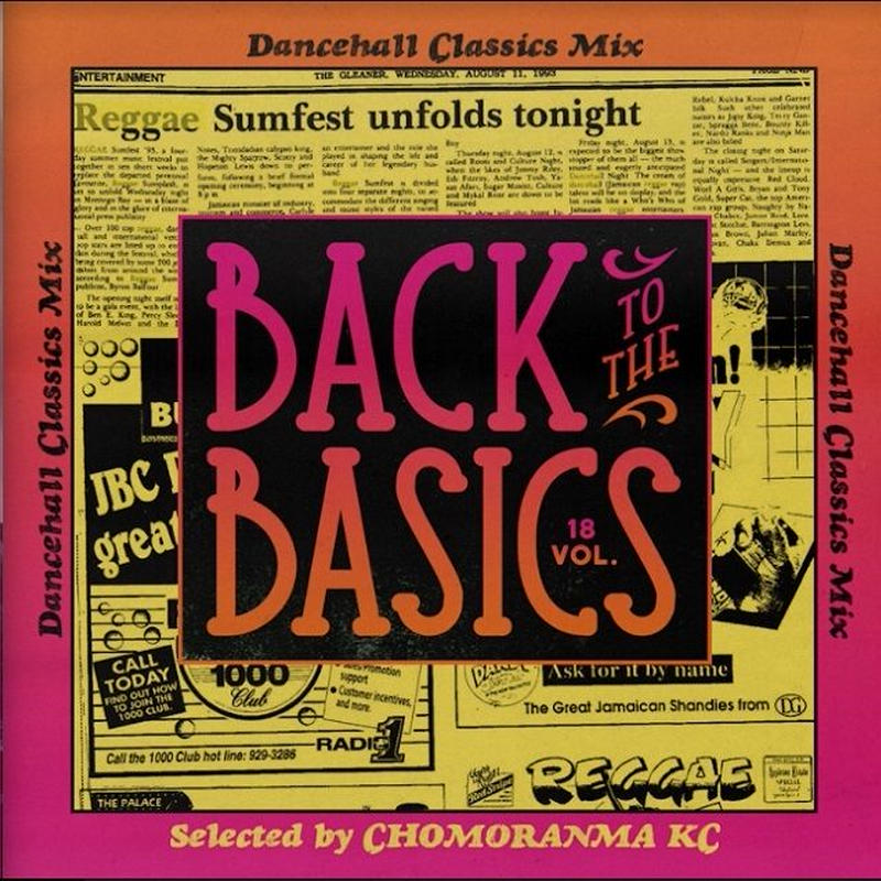 CHOMORANMA 「BACK TO THE BASICS vol.18 -Dancehall Classics Mix-」