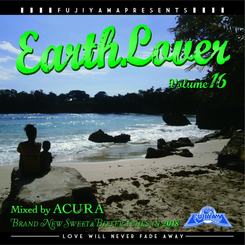 FUJIYAMA 「EARTH LOVER vol.16 BRAND NEW」Mixed by ACURA