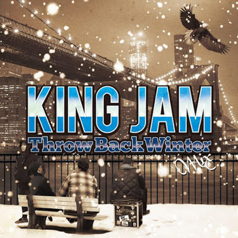 KING JAM 「THROWBACK WINTER MIX」