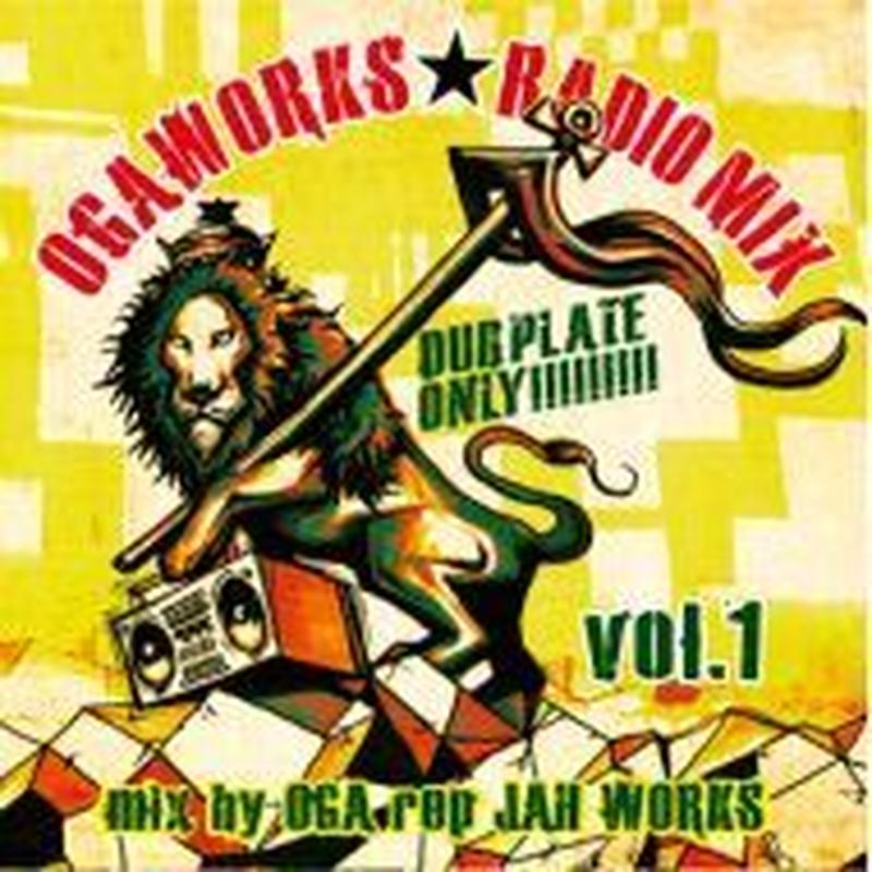 OGA [JAH WORKS] / OGA WORKS RADIO MIX(CD)