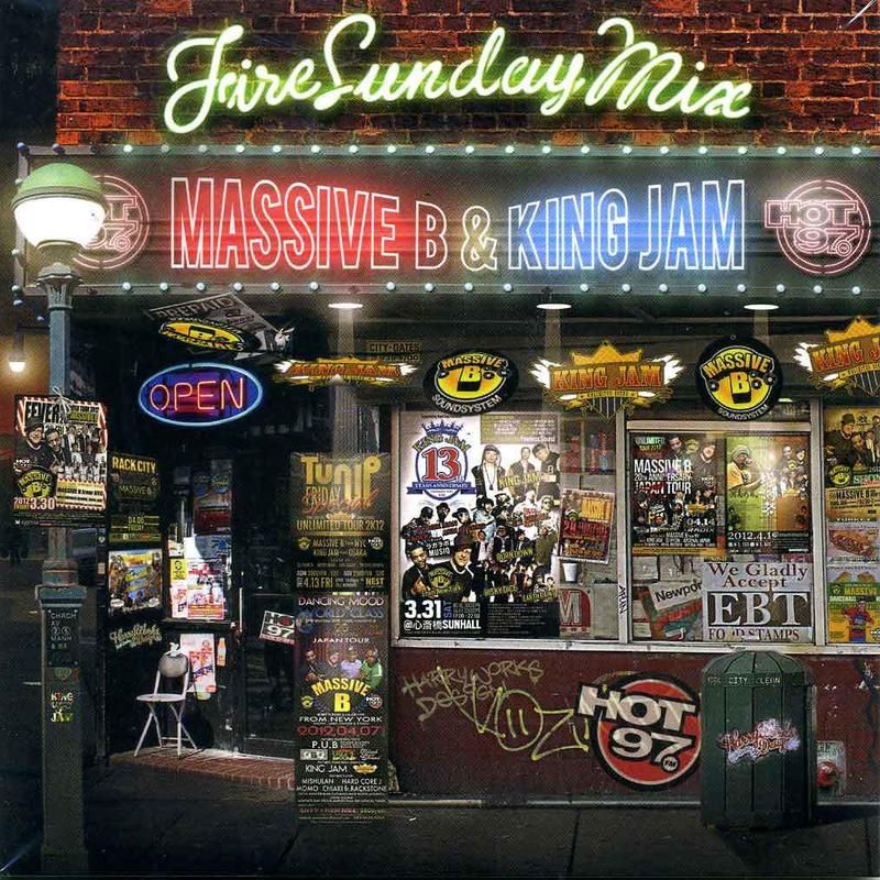 KING JAM 「MASSIVE B & KING JAM / FIRE SUNDAY MIX」