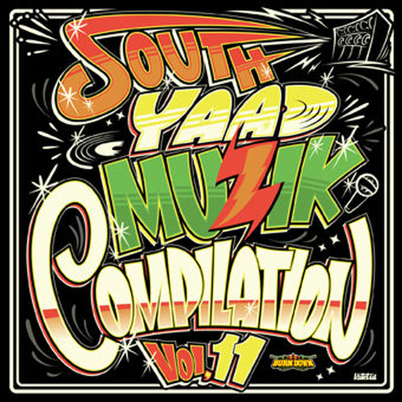 BURN DOWN「SOUTH YAAD MUZIK COMPILATION Vol.11/ VA」(CD+DVD)