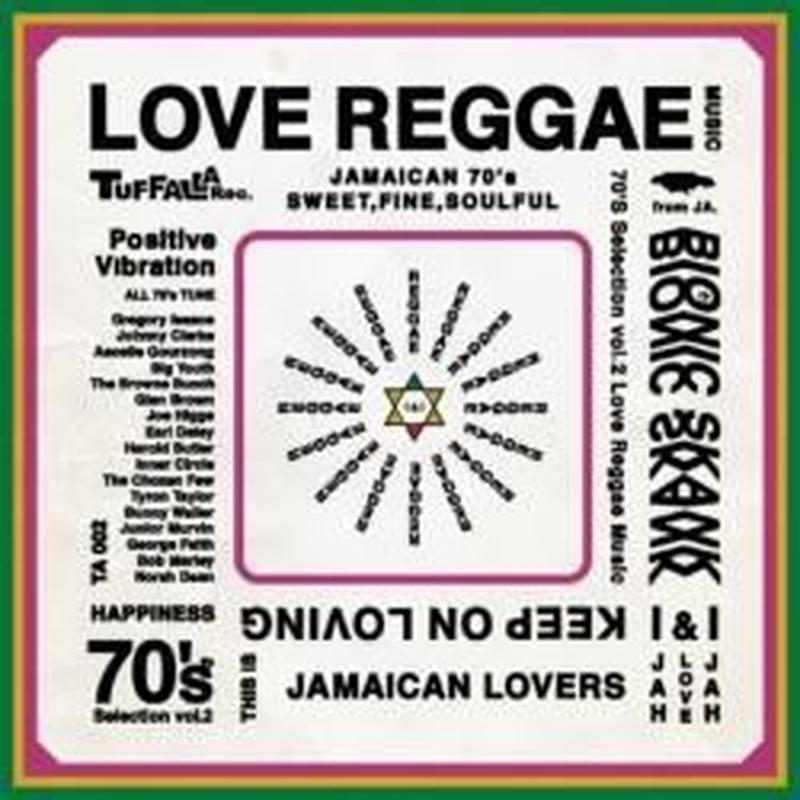 BIONIC SKANK「70's SELECTION ~LOVE REGGAE~vol.2」