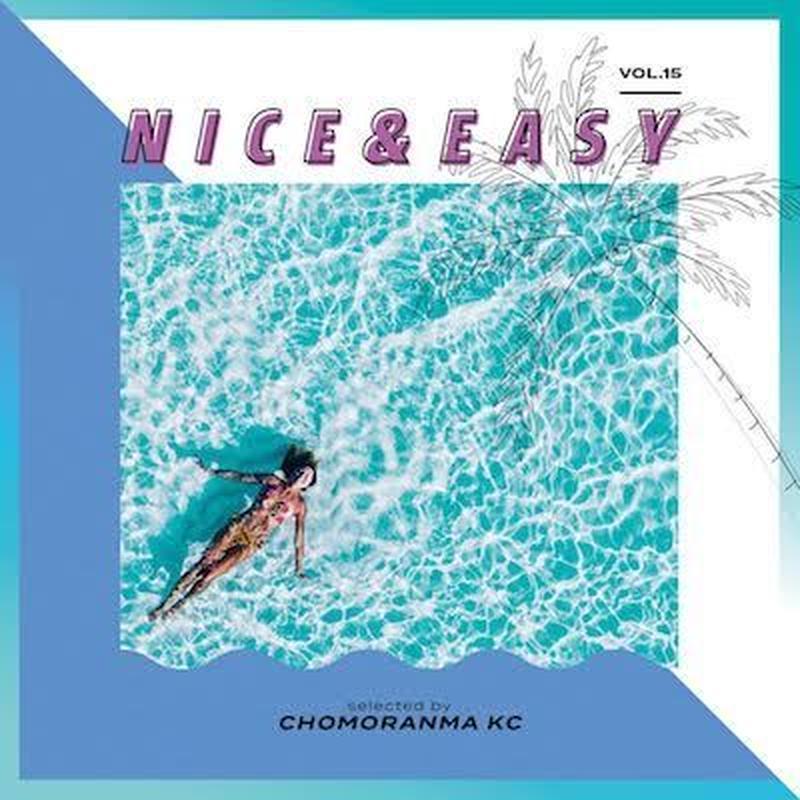CHOMORANMA 「NICE&EASY Vol.15 」