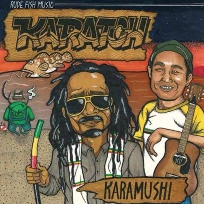 KARAMUSHI & SUPER FRIENDS 「KARATCH」