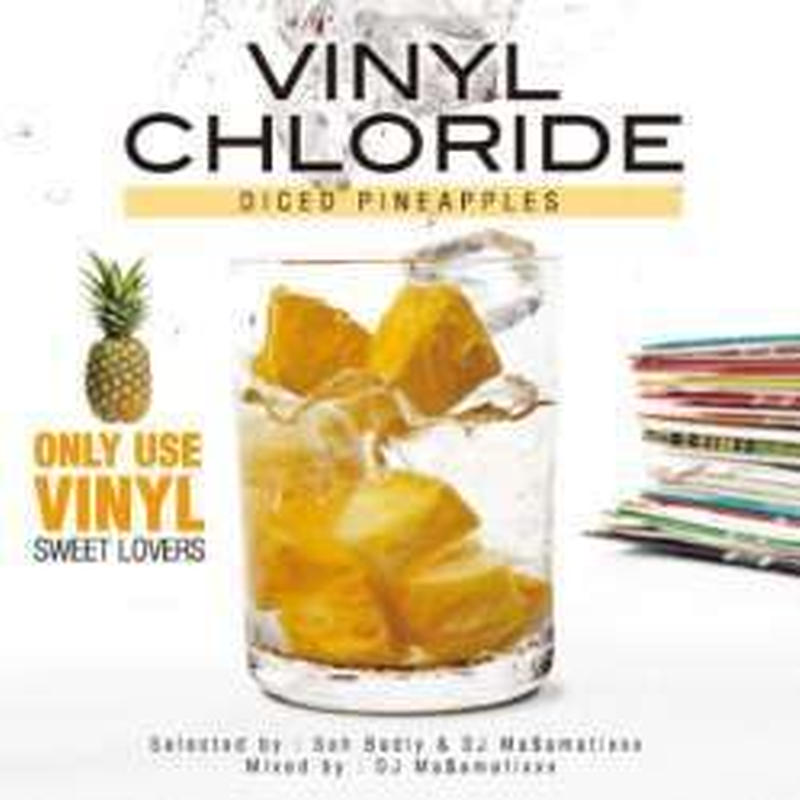 """RACY BULLET (DJ MASAMATIXXX)「 VINYL CHLORIDE""""DICED PINEAPPLES""""」"""