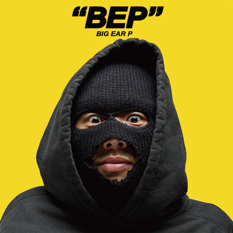 """発売開始!  BIG EAR P「""""BEP""""」  1st EP"""