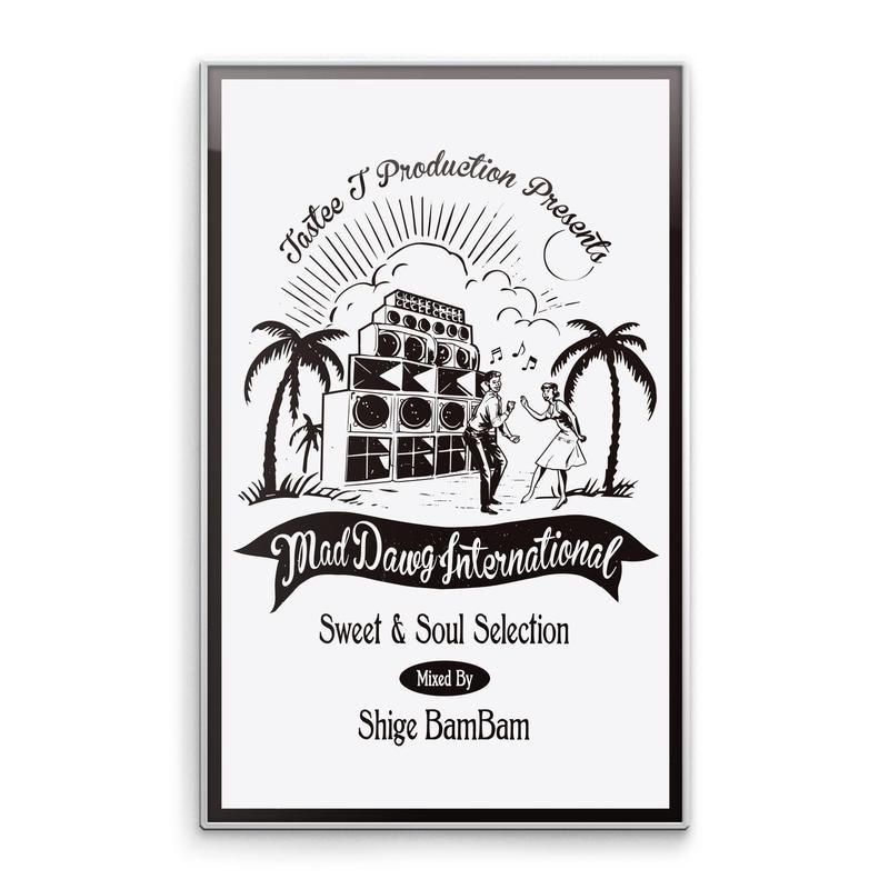 MAD DAWG INT'L「MAD DAWG INT'L Sweet&Soul Selection 」(カセットテープ+DL コード)