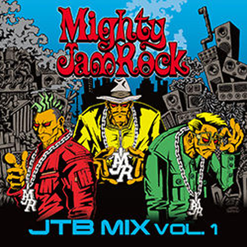 MIGHTY JAM ROCK「JTB MIX vol.1」