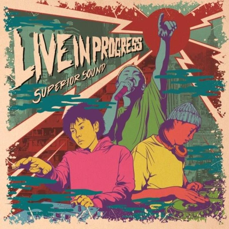 SUPERIOR「LIVE IN PROGRESS」 LIVE AUDIO vol.1