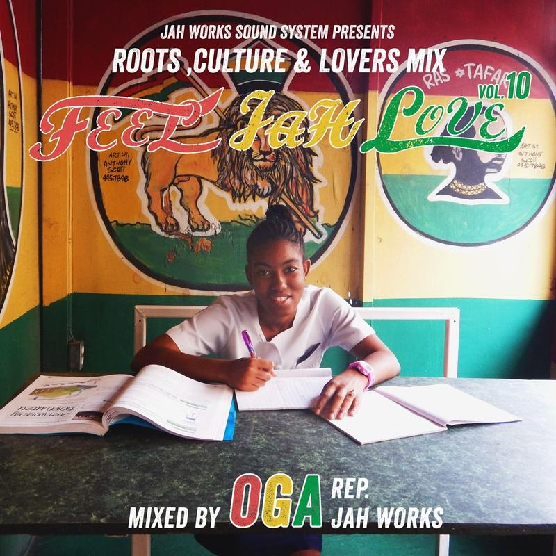 OGA [JAH WORKS]/FEEL JAH LOVE VOL.10