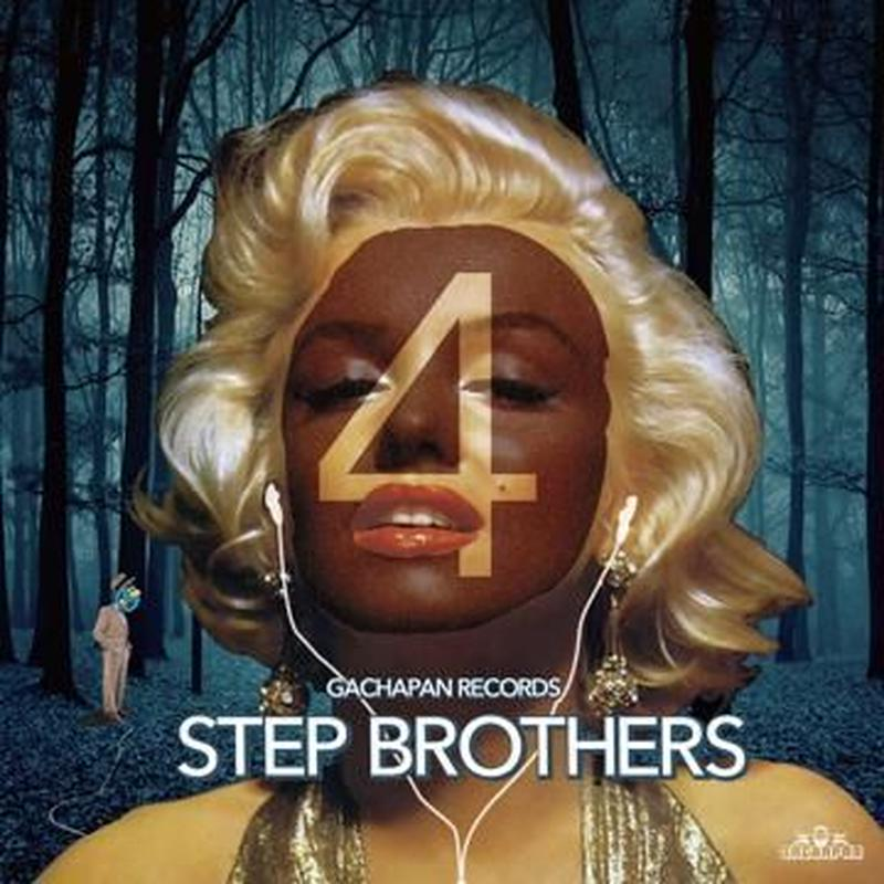 GACHAPAN RECORDS「STEP BROTHERS MIX VOL.4 」