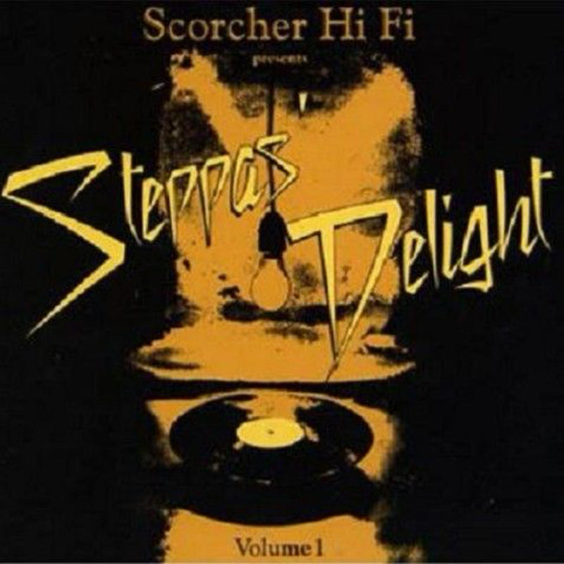 SCORCHER Hi Fi「Steppas Delight Chapter 1 」   mix by Cojie& Truthful