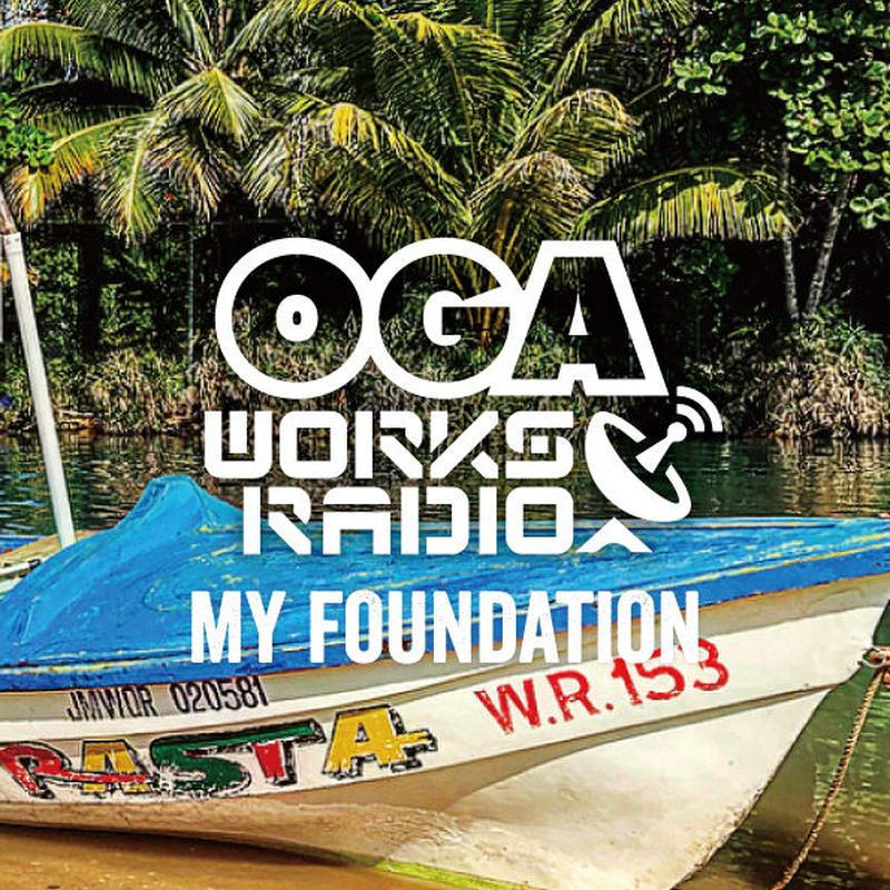 OGA [JAH WORKS]/OGA WORKS RADIO MIX VOL.9 -MY FOUNDATION-※特典ステッカー付き