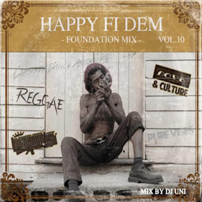 HUMAN CREST 「HAPPY FI DEM Vol.10 -Foundation Mix- 」Mixed  by DJ UNI