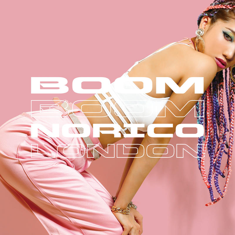 NORICO LONDON 「BOOM BOOM」