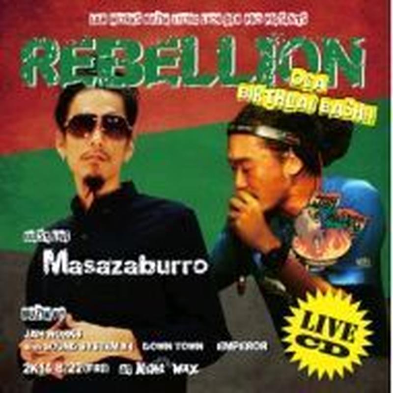 OGA [JAH WORKS] / REBELLION LIVE CD OGA BIRTHDAY BASH