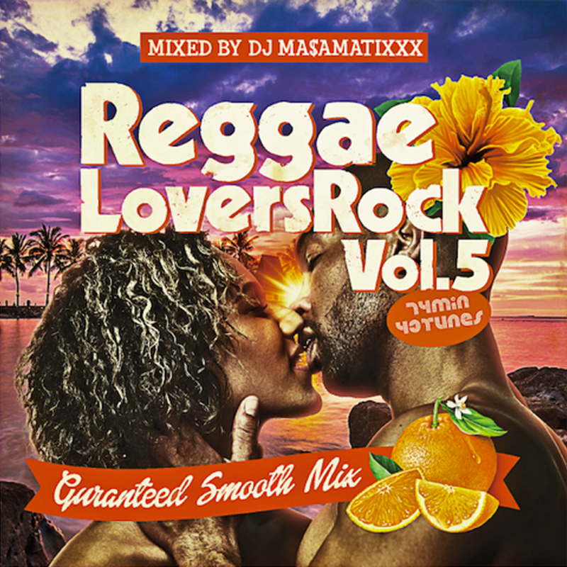 RACY BULLET (DJ MASAMATIXXX)「 REGGAE LOVERS ROCK vol.5 」