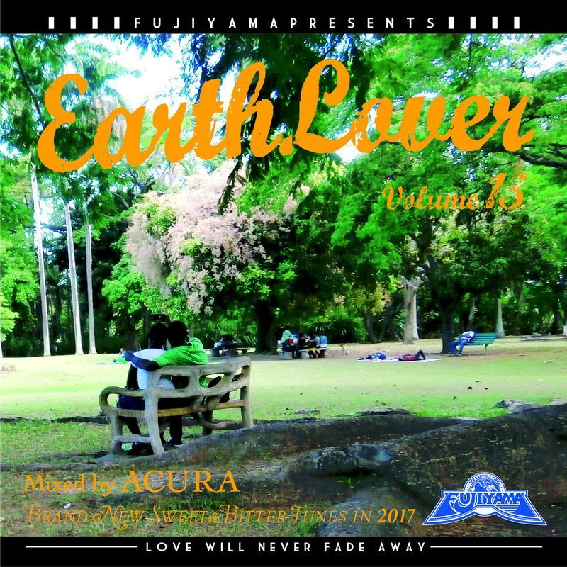 FUJIYAMA 「EARTH LOVER vol.15 BRAND NEW」Mixed by ACURA