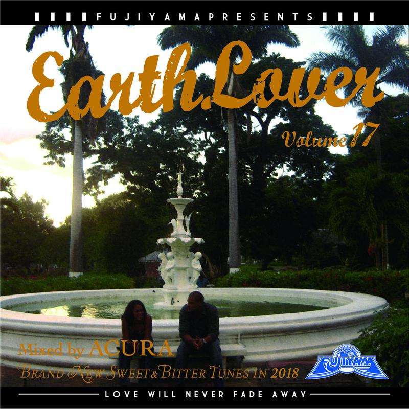 FUJIYAMA 「EARTH LOVER vol.17  BRAND NEW」Mixed by ACURA