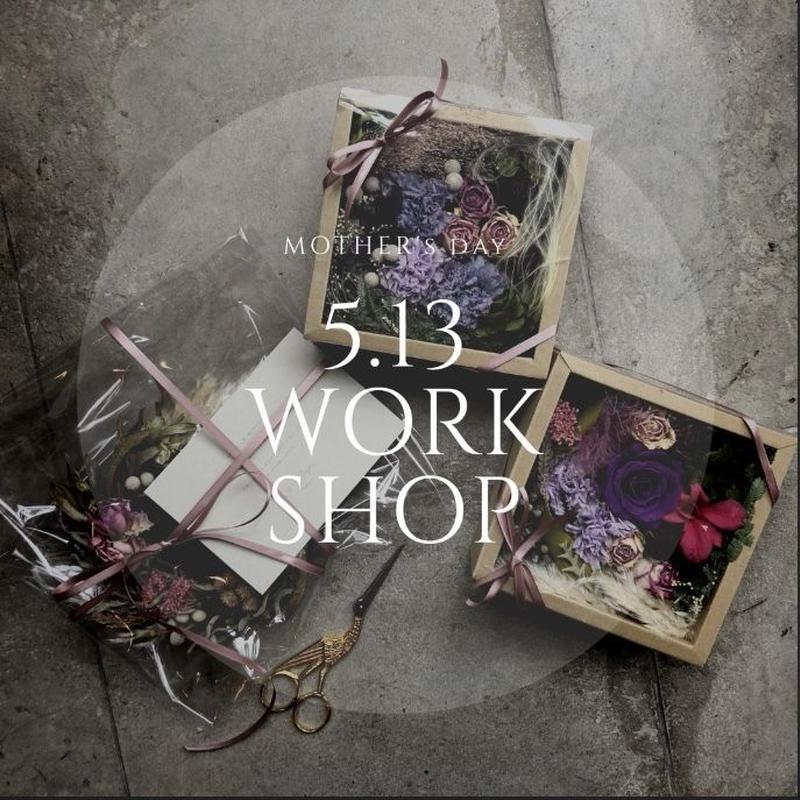 5/13 sun Mother's day gift box work shop