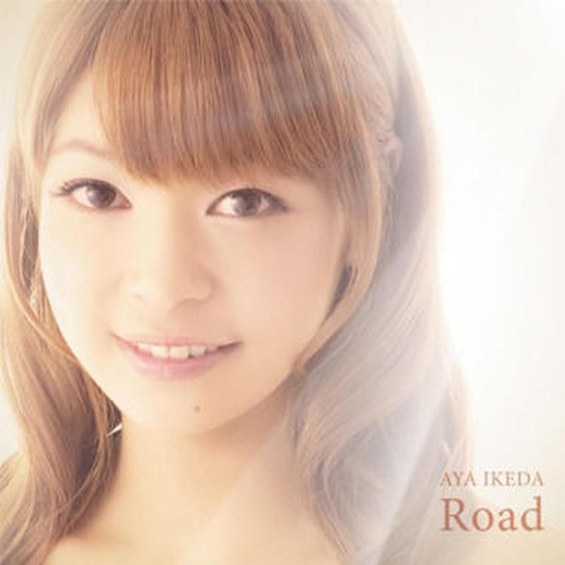 池田彩  Single 「Road」