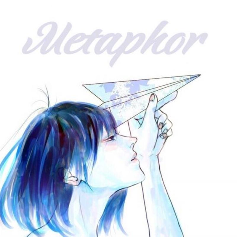 キミのエソラゴト - Metaphor