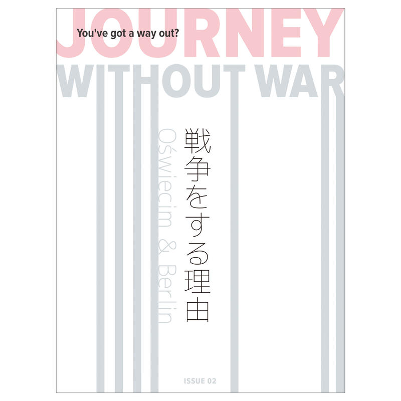 JOURNEY WITHOUT WAR -issue 02-