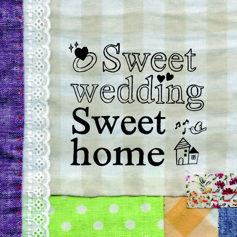 【CD】Sweet wedding , Sweet home