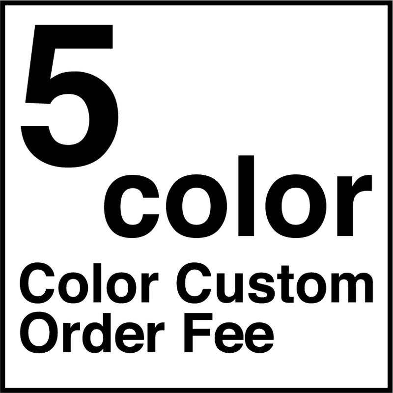 【受注生産品】※ 5色  ※ カラーカスタム代 ※ 5color ※ Color Custom Order Fee