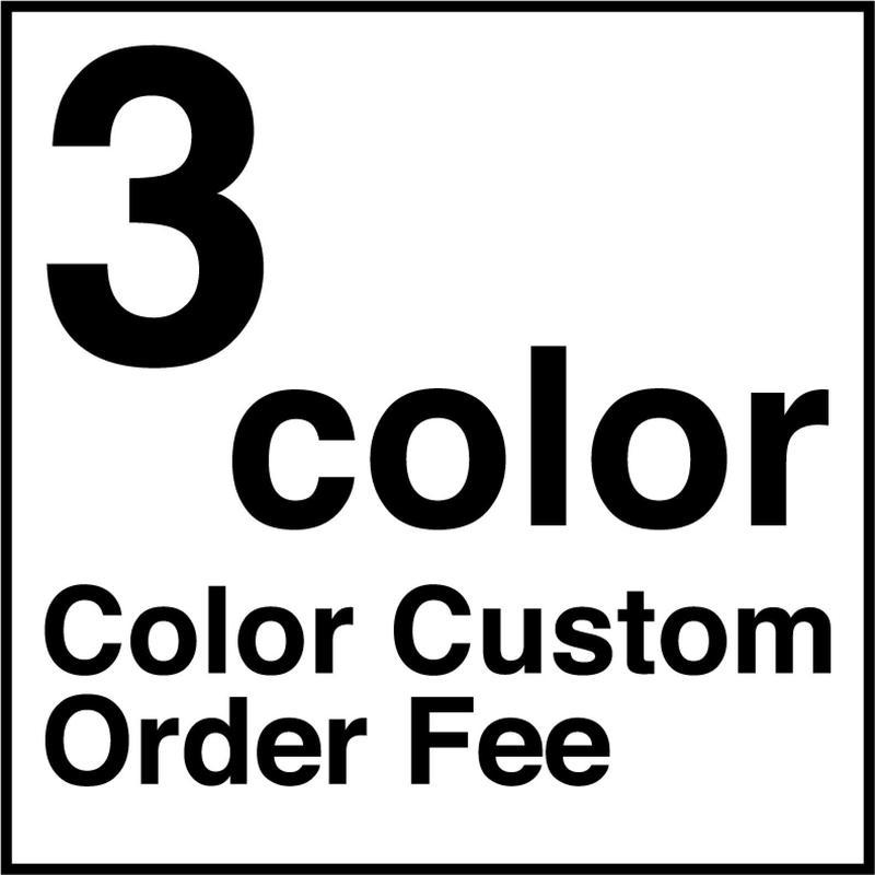 【受注生産品】※ 3色  ※ カラーカスタム代 ※ 3color ※ Color Custom Order Fee