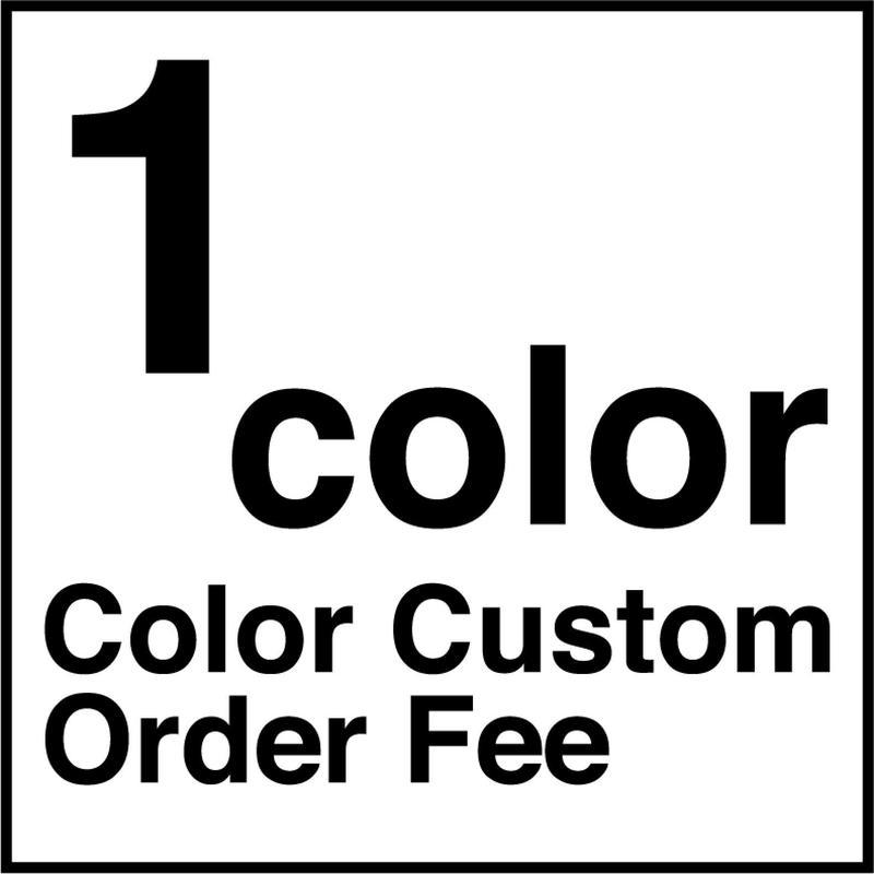 【受注生産品】※ 1色  ※ カラーカスタム代 ※ 1color ※ Color Custom Order Fee